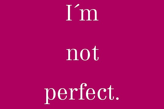I´m not perfect Auswertung