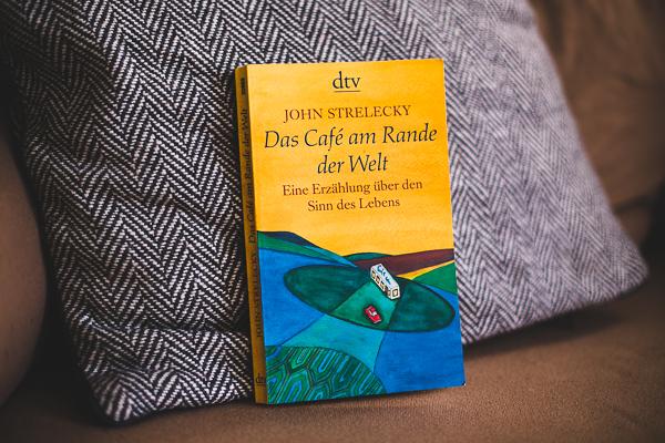 John Strelecky Das Cafe am Rande der Welt